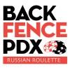 Back Fence Russian Roulette @ Disjecta