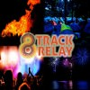 8 track relay