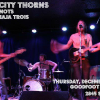 Rose City Thorns, The Knots, Mimi Naja Trois @ The Goodfoot