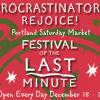 Portland Saturday Market Festival of the Last Minute
