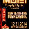 2014 NYE in Funklandia @ Crystal Ballroom