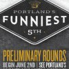 5th Annual Portland's Funniest competition