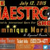 The Maestro Show featuring Opera Star Dominique Moralez