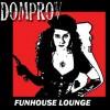 domprov! @ funhouse lounge