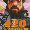 Brad Parsons 420 @ The Goodfoot