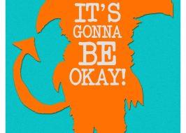 It's Gonna Be Okay @ The Eastburn