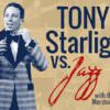 Tony Starlight vs Jazz
