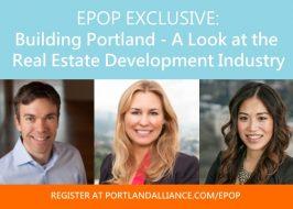 Emerging Professionals of Portland Presents Building Portland: A Look at Portland's Real Estate Development Industry