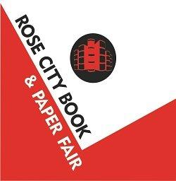 2017 Rose City Book & Paper Fair @ DoubleTree Hotel Portland