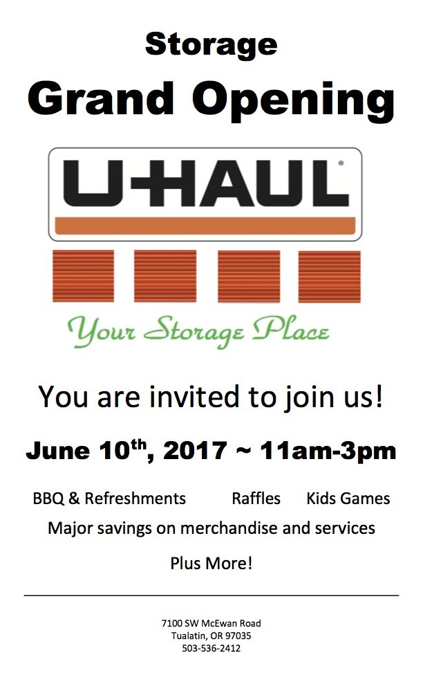 U Haul Storage Grand Opening Celebration June 10, 2017 11 A.m. U2013 3 P.m. |  FREE | All Ages More Info: Uhaul.com
