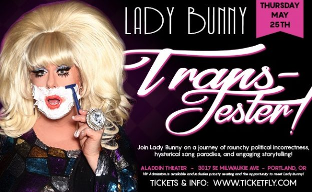 """Portland: Lady Bunny in """"Trans-Jester!"""" - One Night Only!"""