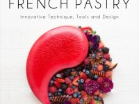 Local Portland Pastry Magician Cheryl Wakerhauser Releases a New Cookbook: Modern French Pastry: Innovative Technique, Tools and Design
