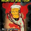 Haunted Pub Tour Beerquest pdx
