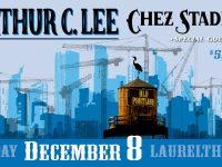 Arthur C. Lee, Chez Stadium, Small Souls at Laurelthirst Pub