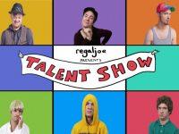 Regaljoe Presents TALENT SHOW