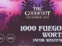 1000 Fuegos, WORTH, & Jacob Westfall