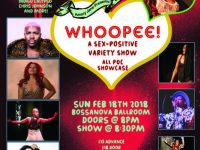 Whoopee! A Sex-Positive Variety Show - 1 Year Anniversary!
