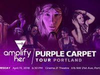 Amplify Her - Portland Purple Carpet Premiere