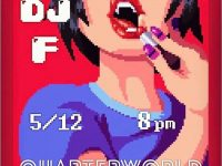 DJ F @ Quarterworld