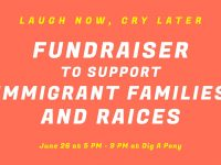 Fundraiser to support immigrant families/RAICES @ Dig a pony