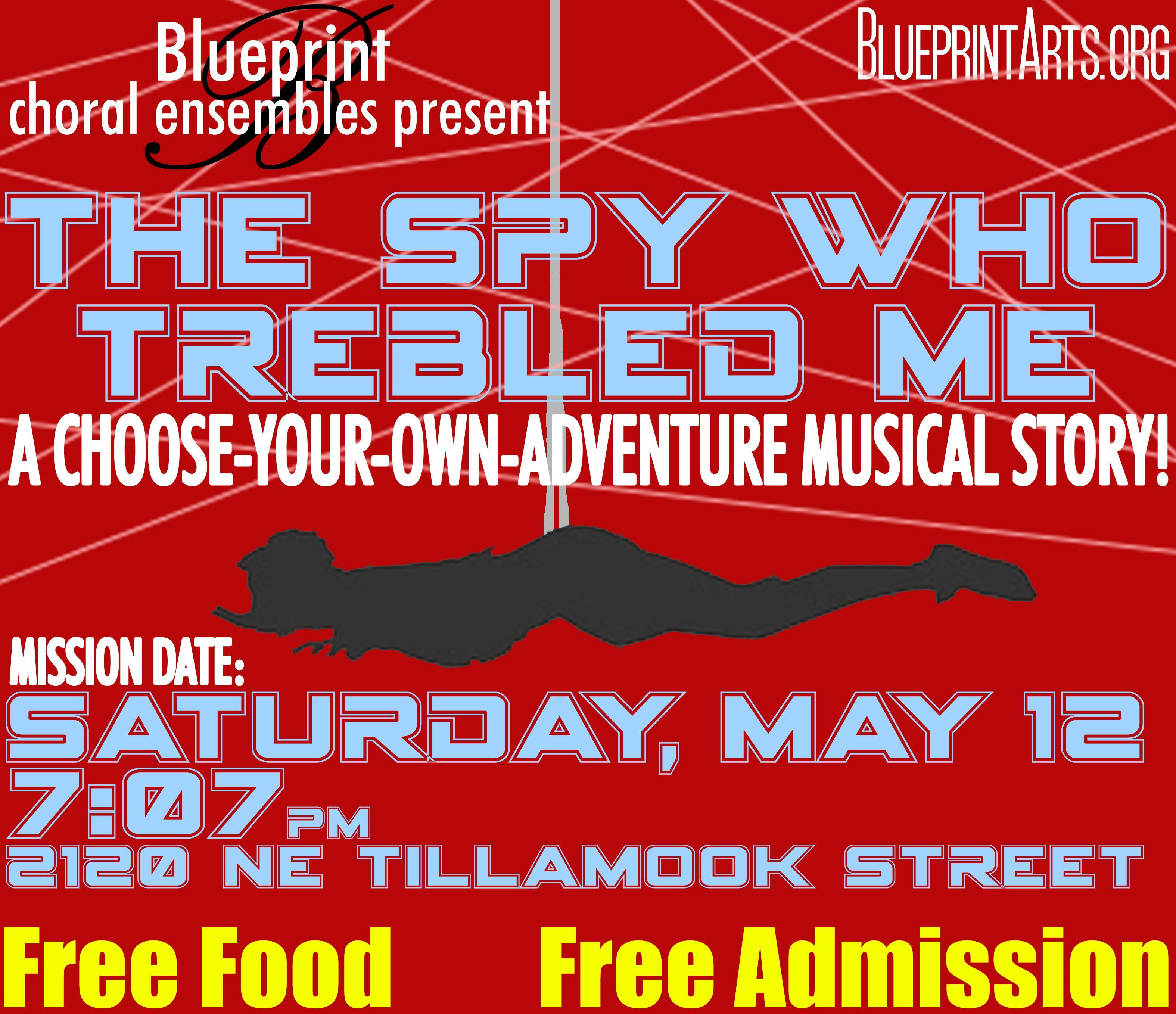 Blueprint choral ensemble presents the spy who trebled me free a venue blueprint choral ensemble concerts malvernweather Images