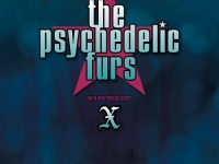 The Psychedelic Furs with: X
