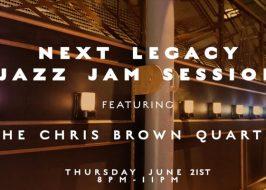 Next Legacy Jazz Jam With Chris Brown @ No Vacancy Lounge