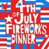 Clark Lewis July 4th dinner