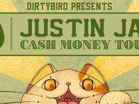 Justin Jay: Cash Money Tour