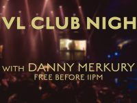 NVL Club Night with Danny Merkury - Free w/ RSVP before 11PM