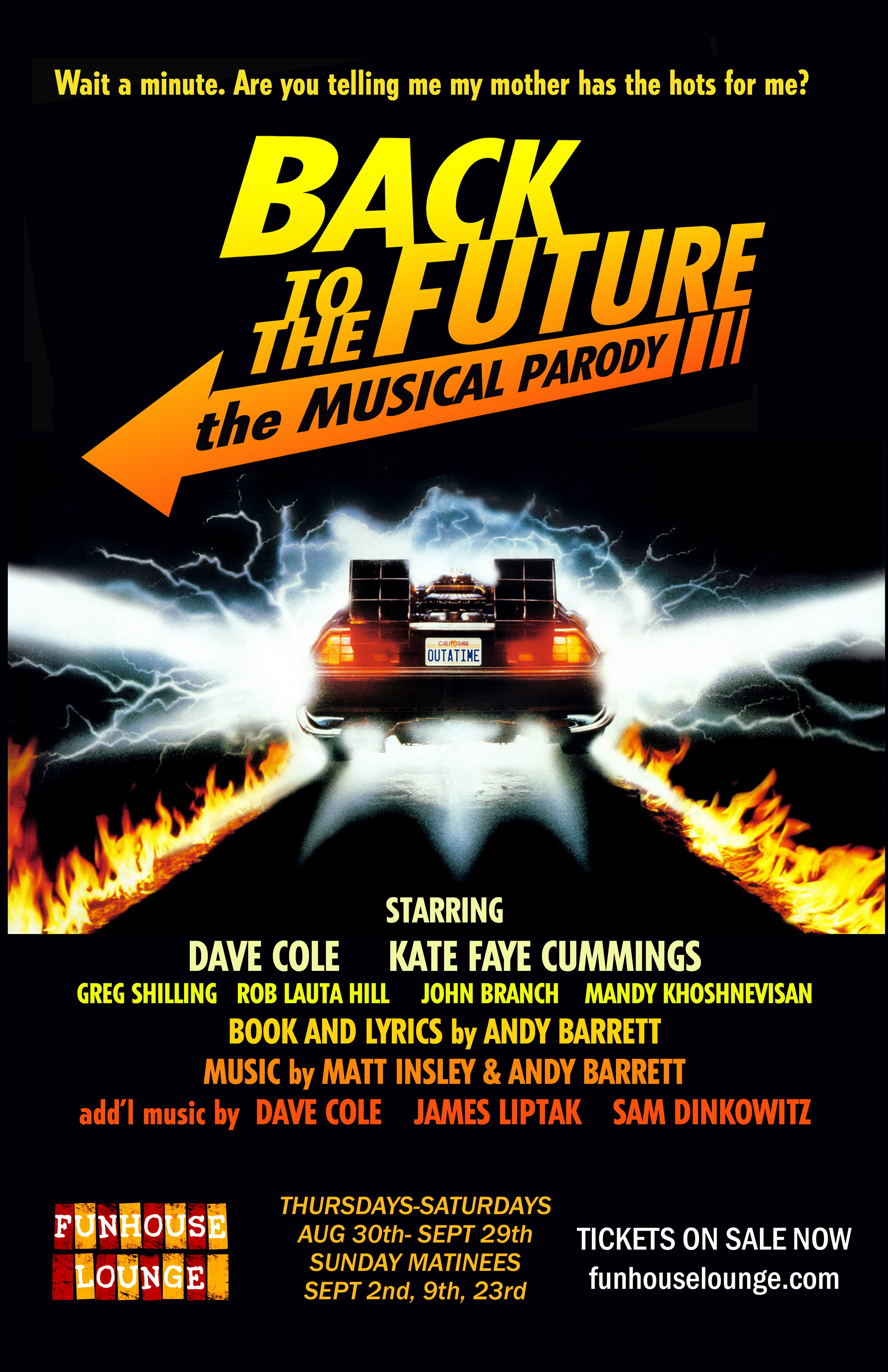 funhouse lounge presents back to the future the musical parody featuring 14 original songs. Black Bedroom Furniture Sets. Home Design Ideas