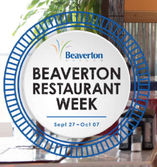 2018 Beaverton Restaurant Week Featuring Special Dishes At