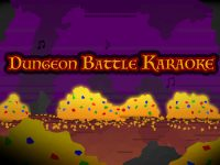 Dungeon Battle Karaoke