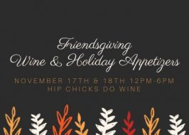 Friendsgiving Wine & Holiday Appetizers