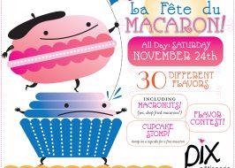 La Fête du Macaron at Pix Pâtisserie