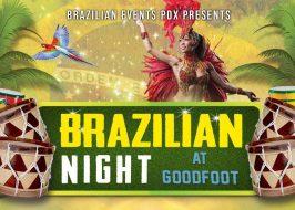Brazilian Night at Goodfoot