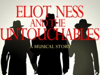 Eliot Ness and the Untouchables (A musical story)