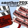 Another PDX Music Video Festival and Concert 2019