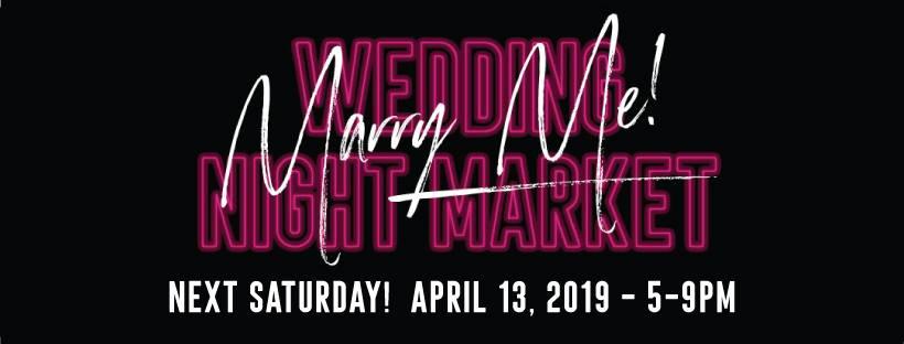 2019 Marry Me! Wedding Event Night Market @ Portland Expo Center