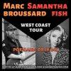 MARC BROUSSARD AND SAMANTHA FISH