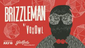 Win Tickets: Brizzleman @ The Goodfoot | Neo Soul, R&B