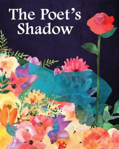 The Poet's Shadow @ The Hampton Opera Center | A Fairy Tale Rock