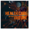 health care of the future 2019
