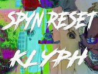Spyn ResetGreaterkind // Spyn Reset // Klyph