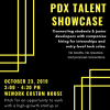 PDX Talent Showcase Flyer_PNG_Fall 2019