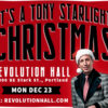 Tony Starlight Christmas Rev Hall 12-23-19 PDX Pipeline