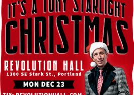 Tony Starlight Christmas Rev Hall 12-23-19 PDX Pipeline
