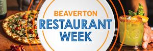 Beaverton Restaurant Week 2021