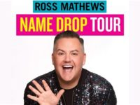 "ROSS MATHEWS ""NAME DROP"" TOUR"
