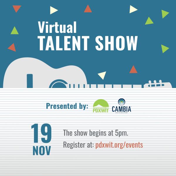 PDXWIT Presents: Community Talent Show